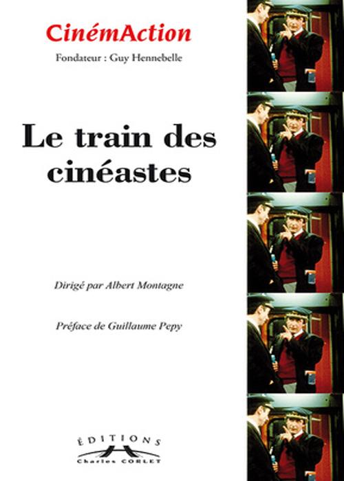 CinémAction Train des cinéastes
