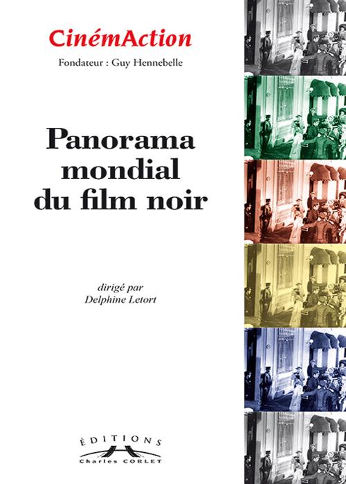Cinémaction Panorama mondial du film noir