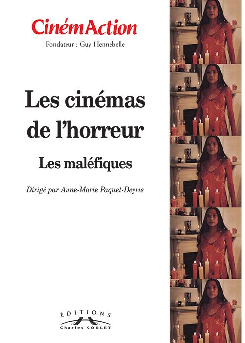 Cinémaction Les cinémas de l'horreur