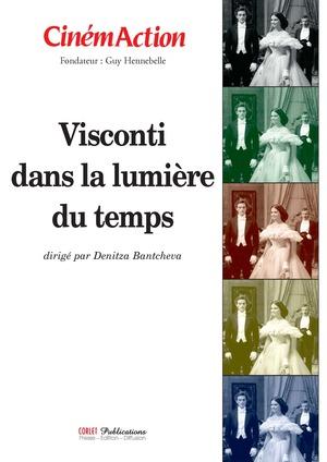 La Lumière Du Temps cinémaction n°127 - visconti dans la lumière du temps - cinémaction